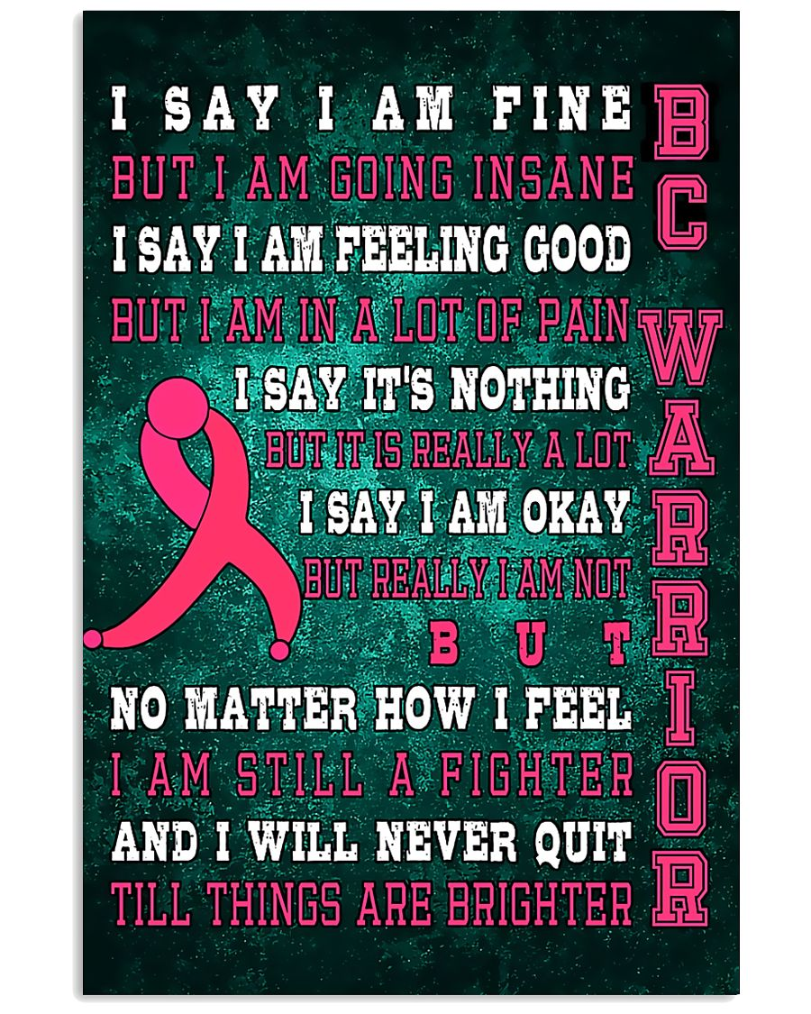 Breast Cancer I Will Never Quit 16x24 Poster