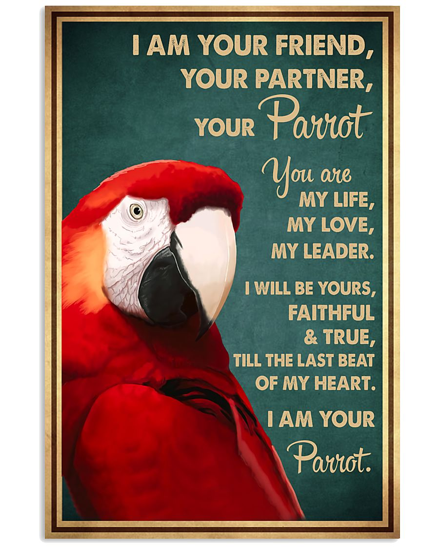 Parrot I Am Your Friend 11x17 Poster
