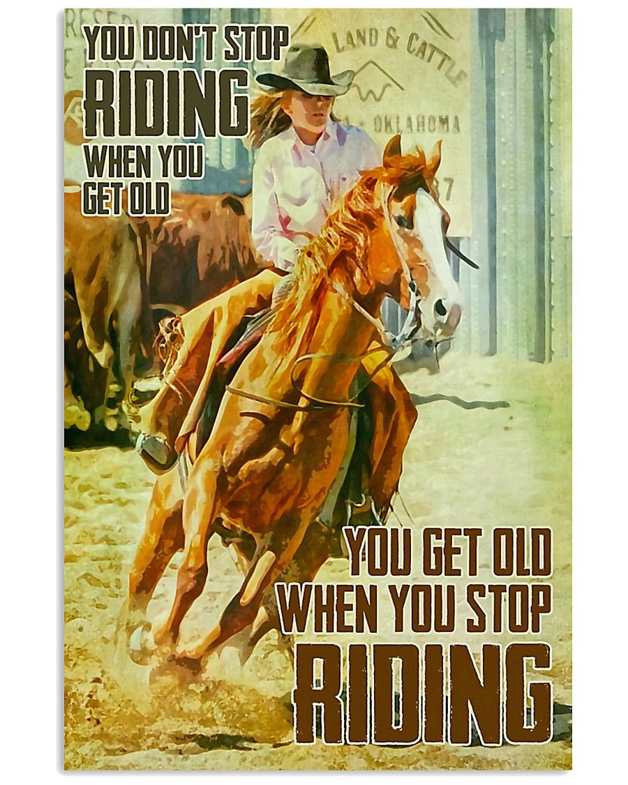 Horse Girl You Don't Stop Riding When You Get Old 11x17 Poster