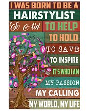 I was born to be a hairstylist  11x17 Poster front