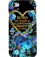 Retired But Forever An Occupational Therapist  Phone Case i-phone-7-case