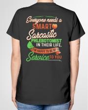 Everyone needs a smart sarcastic Phlebotomist  Ladies T-Shirt garment-tshirt-ladies-back-01