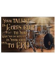 Drummer - Your talent is Gods gift 17x11 Poster front