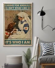 Veterinarian Caring For Animals It's Who I Am 11x17 Poster lifestyle-poster-1