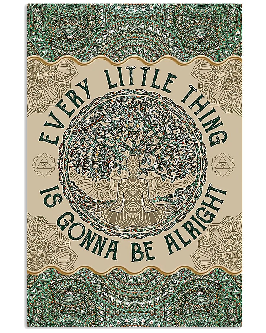 Yoga - Every Little Thing Is Gonna Be Alright 11x17 Poster