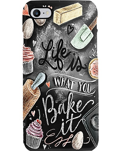 Baking Life Is What You Bake It