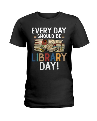 Librarian Everyday Should Be Library Day