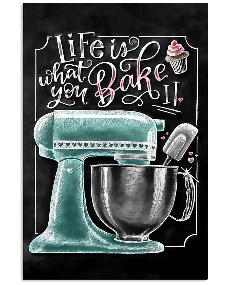 Baker Life Is What You Bake It 11x17 Poster
