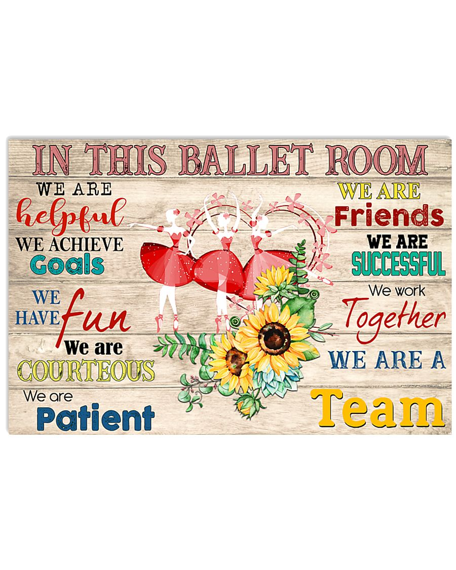 Ballet We Are A Team 17x11 Poster