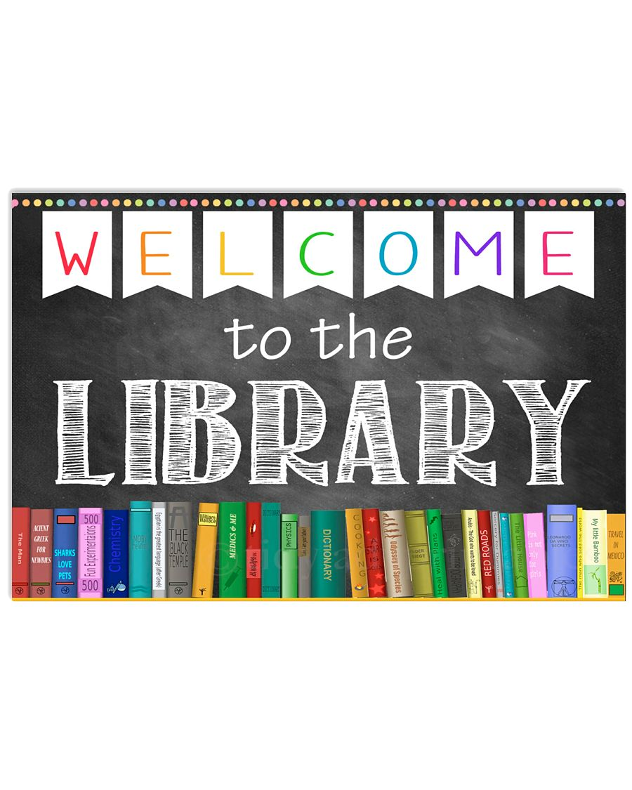 Librarian Welcome To The Library 17x11 Poster