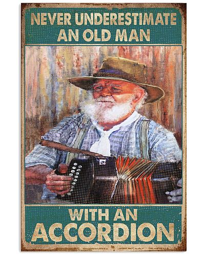Accordion Never Underestimate An Old Man