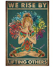 Yoga We rise by lifting others 11x17 Poster front