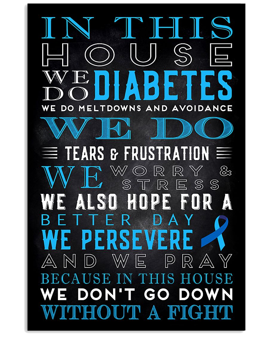 Diabetes we don't go down without a fight poster 11x17 Poster