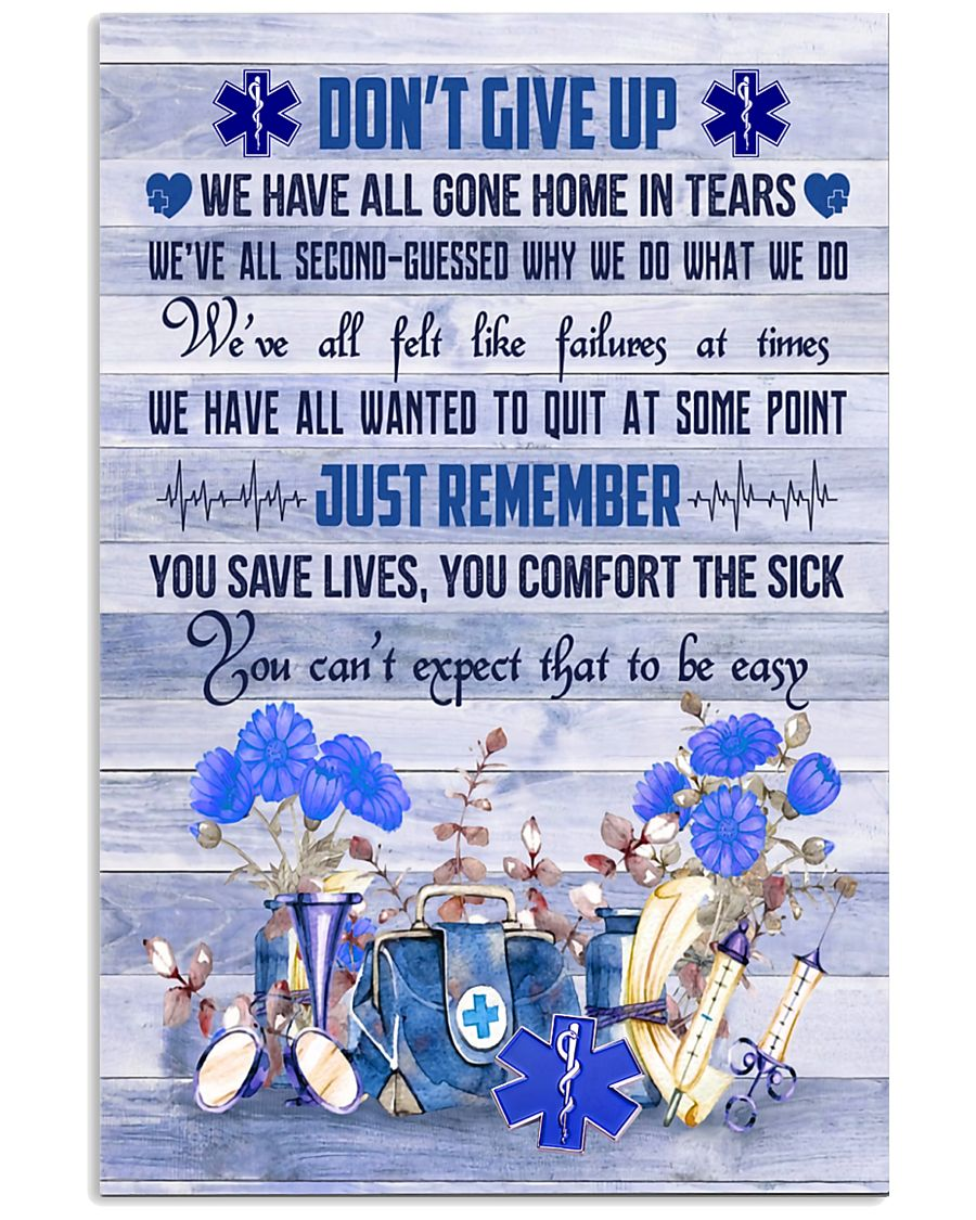 Paramedic Don't Give Up Just Remember 11x17 Poster