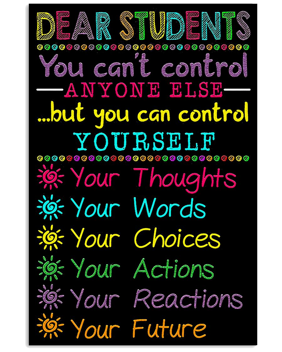 Teacher Dear Students You Can Control Yourself 11x17 Poster