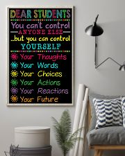 Teacher Dear Students You Can Control Yourself 11x17 Poster lifestyle-poster-1