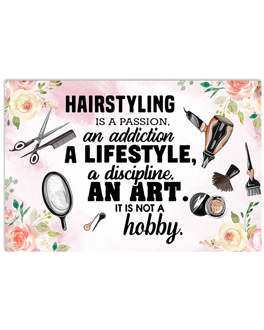 Hairstyling Is A Passion Hairdresser 17x11 Poster