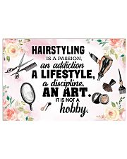 Hairstyling Is A Passion Hairdresser 17x11 Poster front