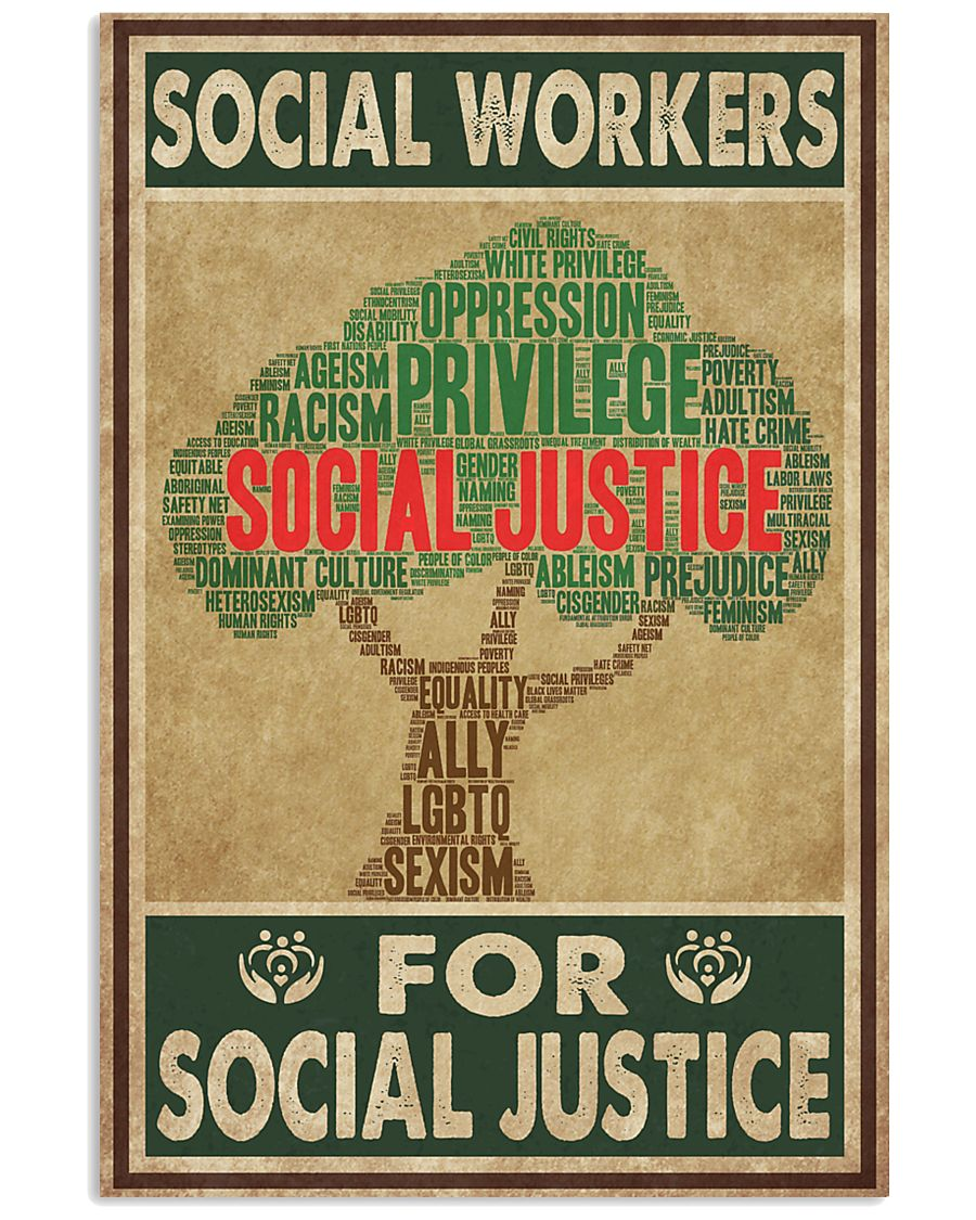 Social Workers For Social Justice 11x17 Poster
