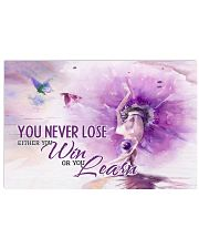 Ballet You never lose either you win or you learn 17x11 Poster front