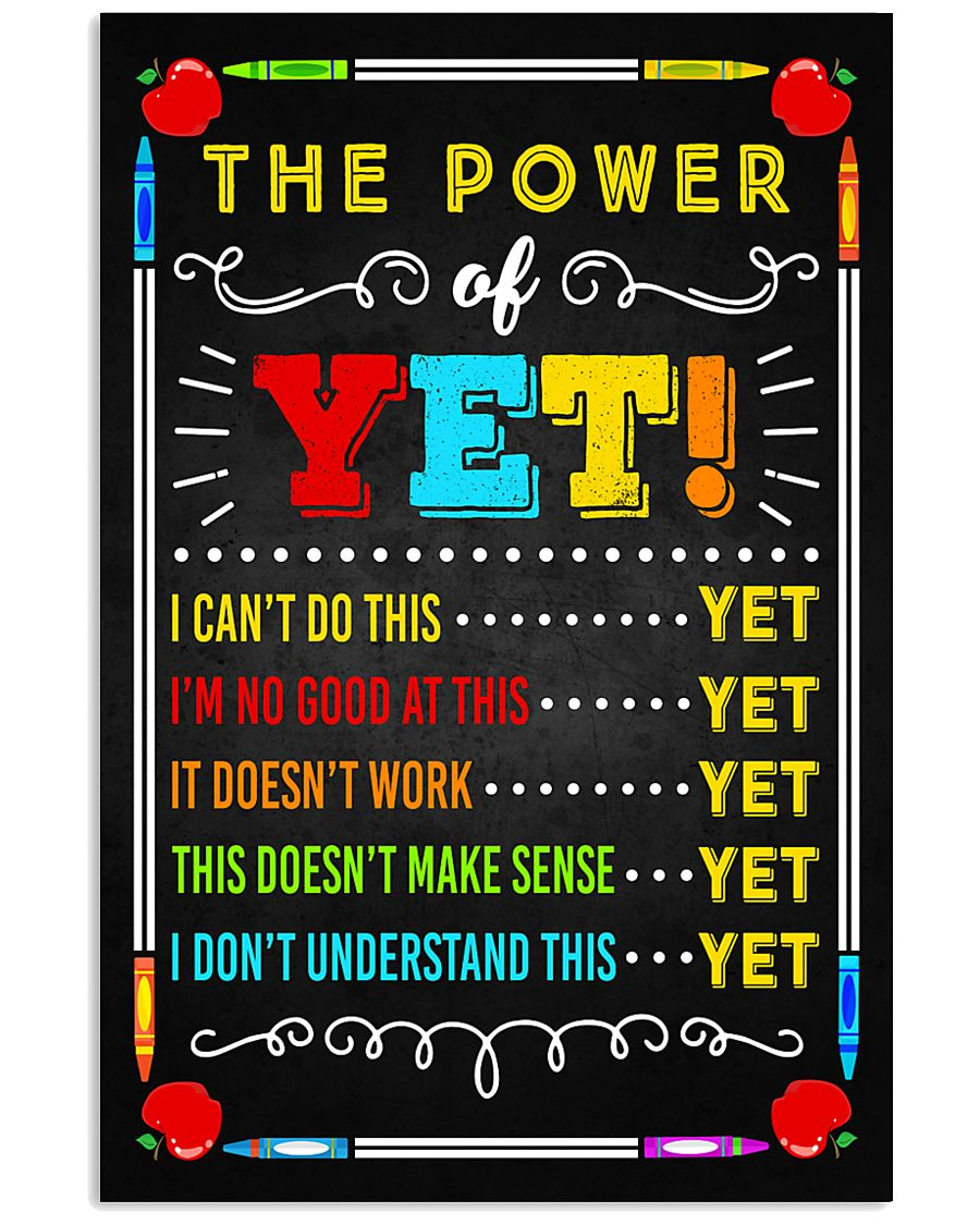 Teacher The Power Of Yet 11x17 Poster