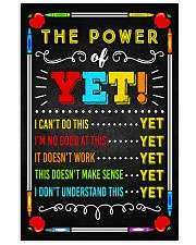 Teacher The Power Of Yet 11x17 Poster front