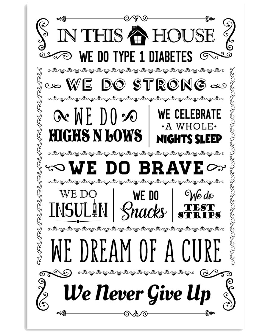 Diabetes In this house Poster 16x24 Poster
