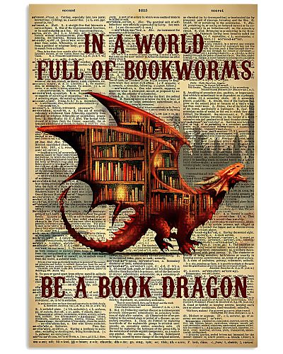 Book In A World Full Of Bookworms Be A Book Dragon