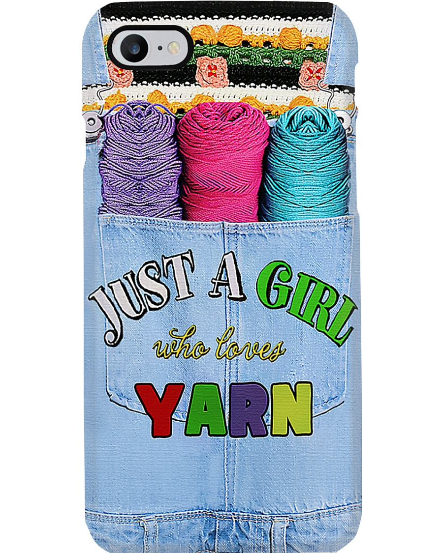 Crochet - Just A Girl Who Loves Yarn Phone Case