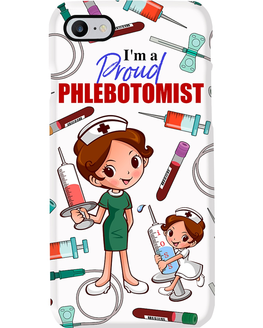 I'm a proud Phlebotomist Phone Case