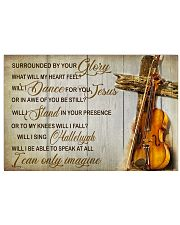 Violin Surrounded by your glory 17x11 Poster front