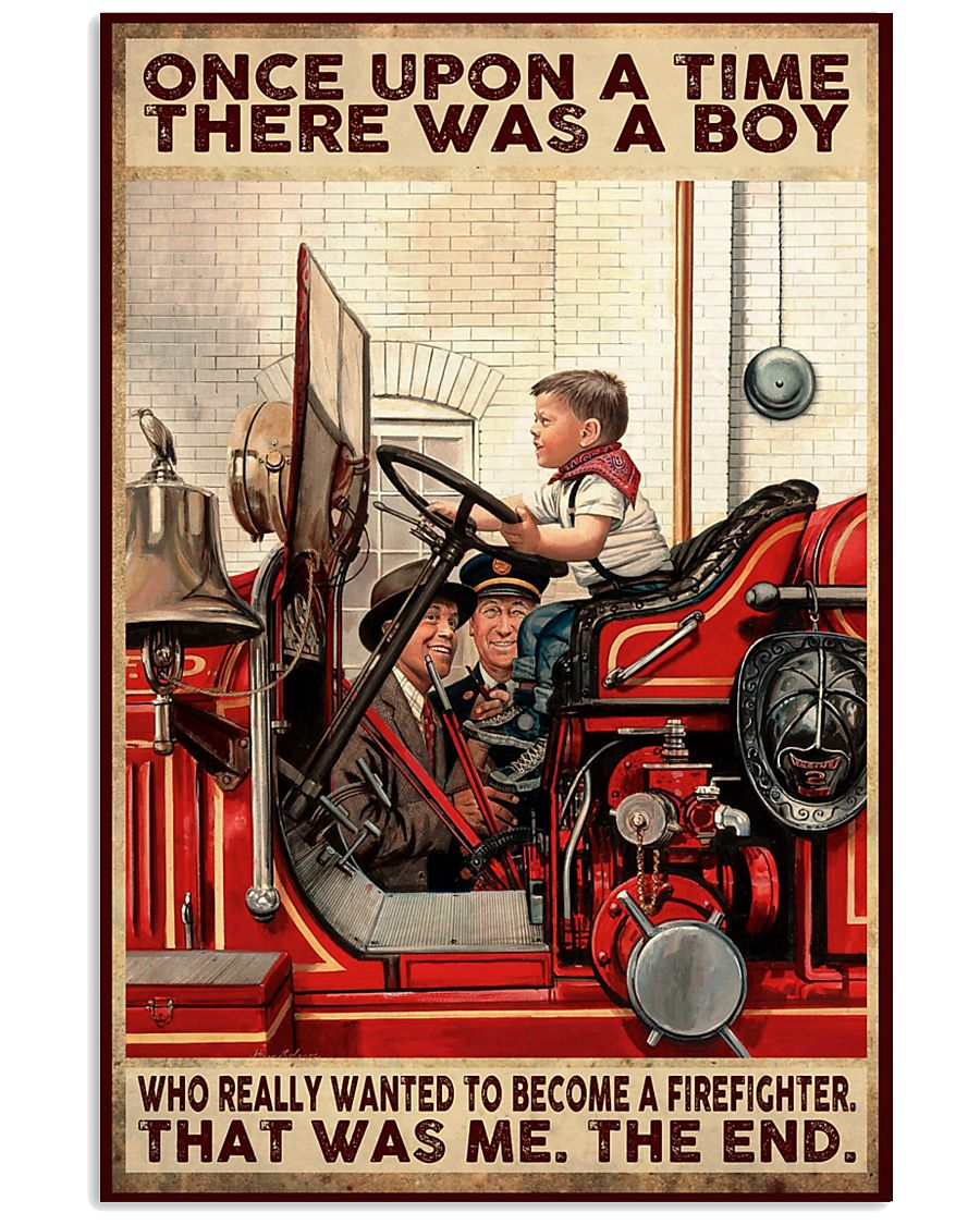 Firefighter A Boy Wanted To Become A Firefighter 16x24 Poster