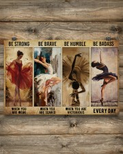 Ballet - Be Strong When You Are Weak 17x11 Poster aos-poster-landscape-17x11-lifestyle-14