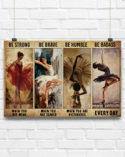 Ballet - Be Strong When You Are Weak 17x11 Poster aos-poster-landscape-17x11-lifestyle-17