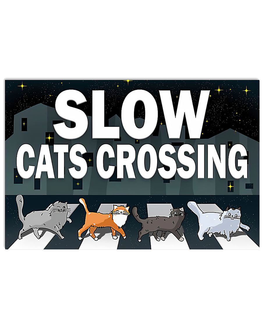 Veterinary Slow Cats Crossing 17x11 Poster