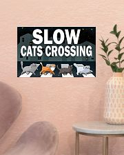 Veterinary Slow Cats Crossing 17x11 Poster poster-landscape-17x11-lifestyle-22