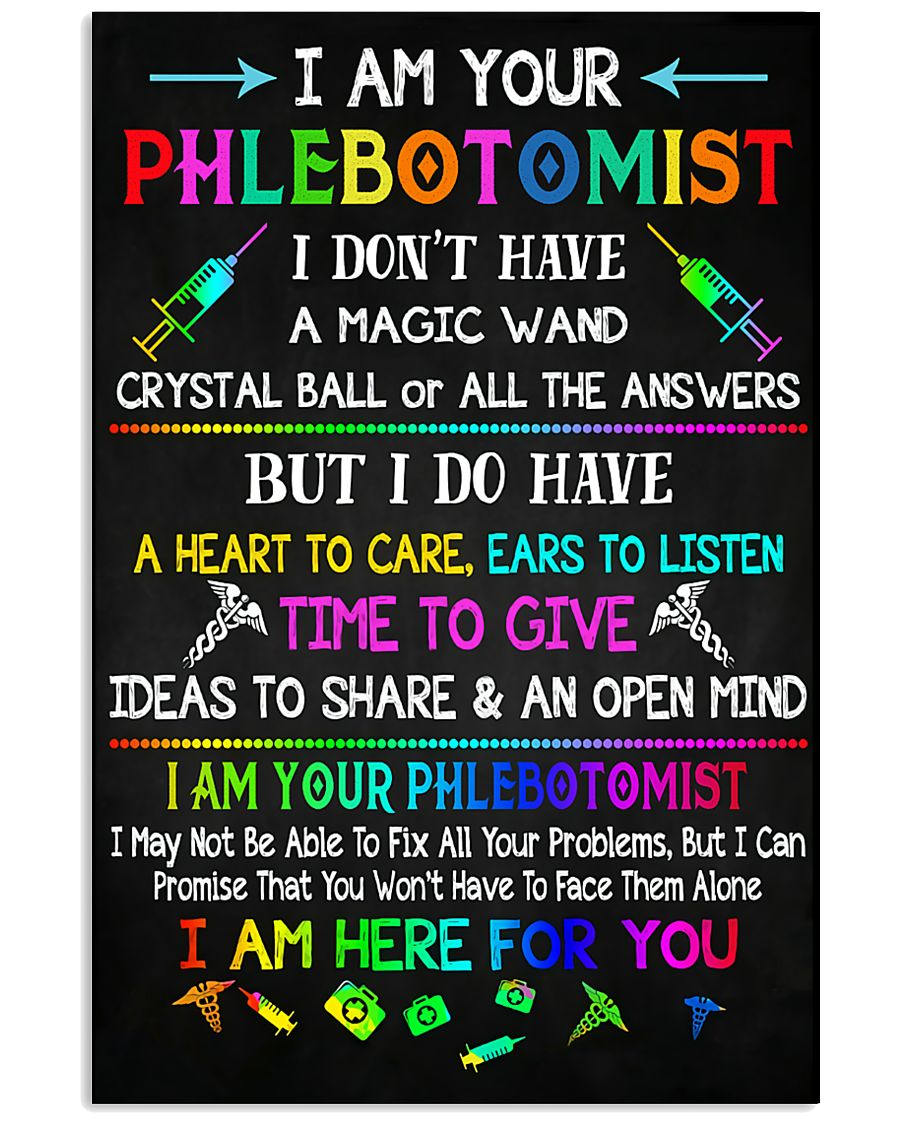 I am your Phlebotomist  11x17 Poster