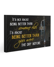 Trumpet Better Than You Were 30x20 Gallery Wrapped Canvas Prints thumbnail