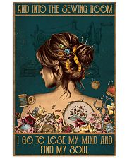 Sewing I Go To Lose My Mind And Find My Soul 11x17 Poster front