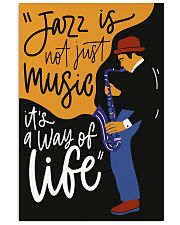 Saxophone Jazz is not just music it's  way of life 11x17 Poster front
