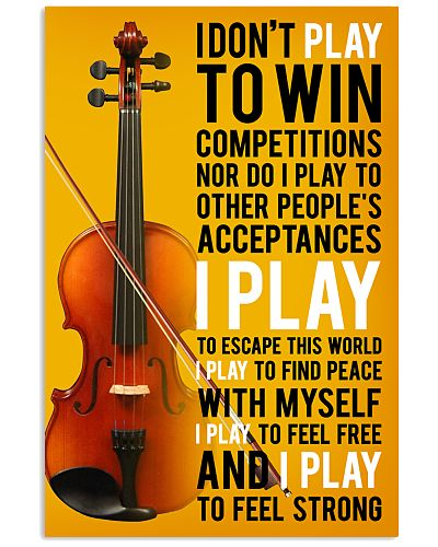 Violin - I play to feel strong