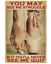 Ballet - You'll Never See Me Quit 11x17 Poster front