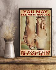 Ballet - You'll Never See Me Quit 11x17 Poster lifestyle-poster-3