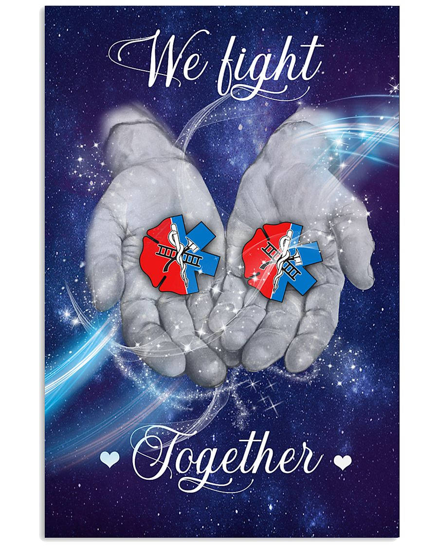 Paramedic We Fight Together 11x17 Poster