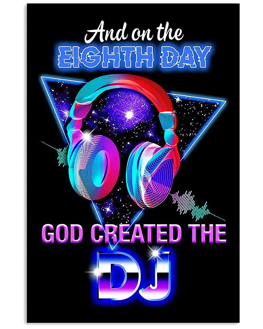 God Created The DJ 11x17 Poster
