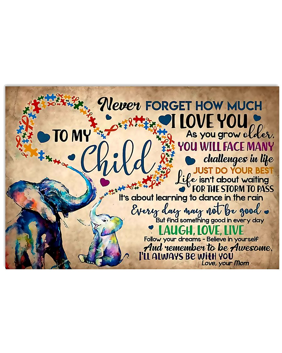 Autism Awareness Never forget I love you 17x11 Poster
