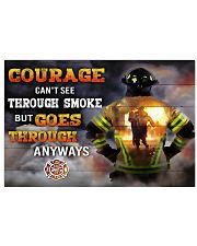 Firefighter Courage Can't See Through Smoke 17x11 Poster front