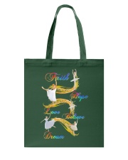 Ballet Faith Hope Love Believe Dream Tote Bag thumbnail
