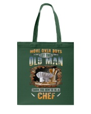 Let this old man show you how to be a Chef Tote Bag thumbnail