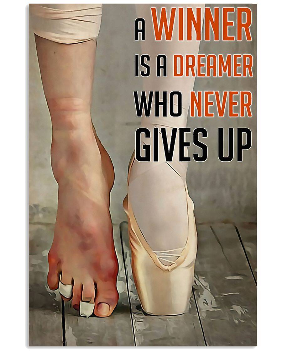 Ballet A Winner Who Never Gives Up 11x17 Poster